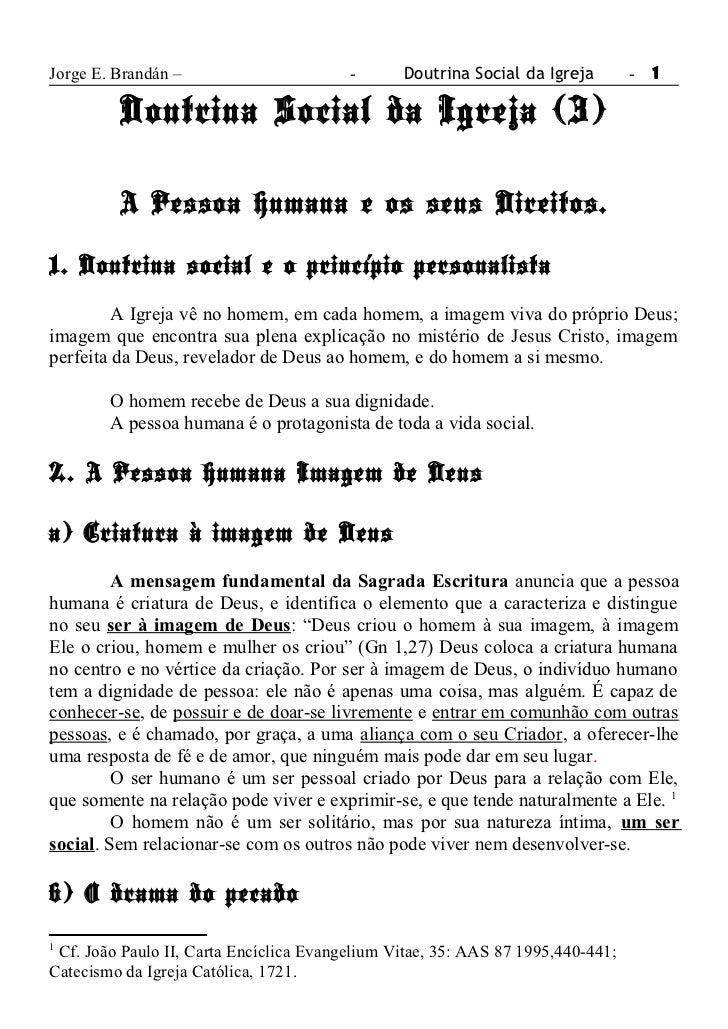 Jorge E. Brandán –                       -      Doutrina Social da Igreja        - 1         Doutrina Social da Igreja (3)...