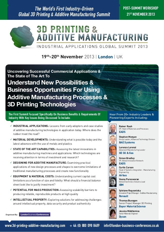 The World's First Industry-Driven Global 3D Printing & Additive Manufacturing Summit  POST-SUMMIT WORKSHOP 21ST NOVEMBER 2...