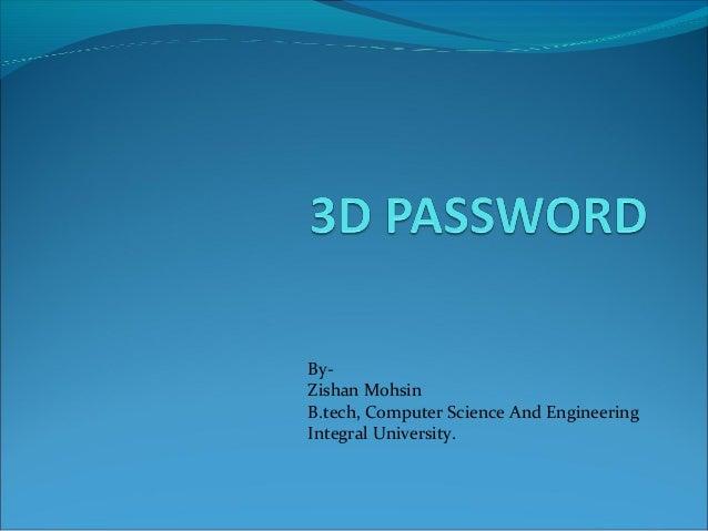 ByZishan Mohsin B.tech, Computer Science And Engineering Integral University.