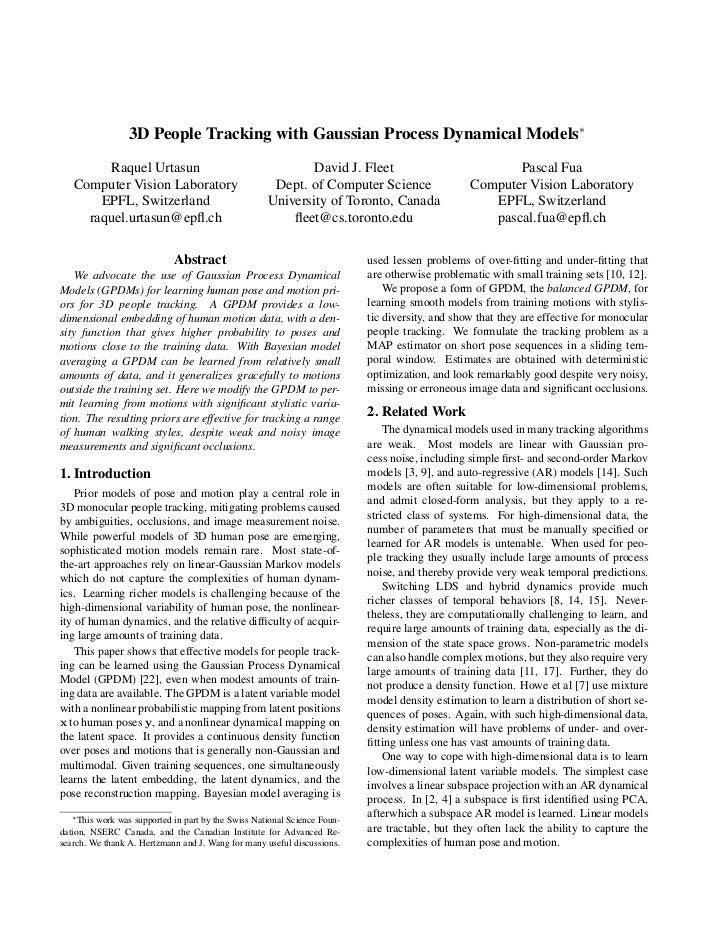 3D People Tracking with Gaussian Process Dynamical Models ∗         Raquel Urtasun                                      Da...