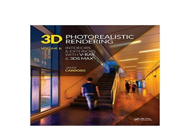 Ebook Kindle Library 3d Photorealistic Rendering Interiors Exterior
