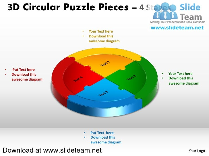 3D Circular Puzzle Pieces – 4 Stages                       •       Your Text here                       •       Download t...