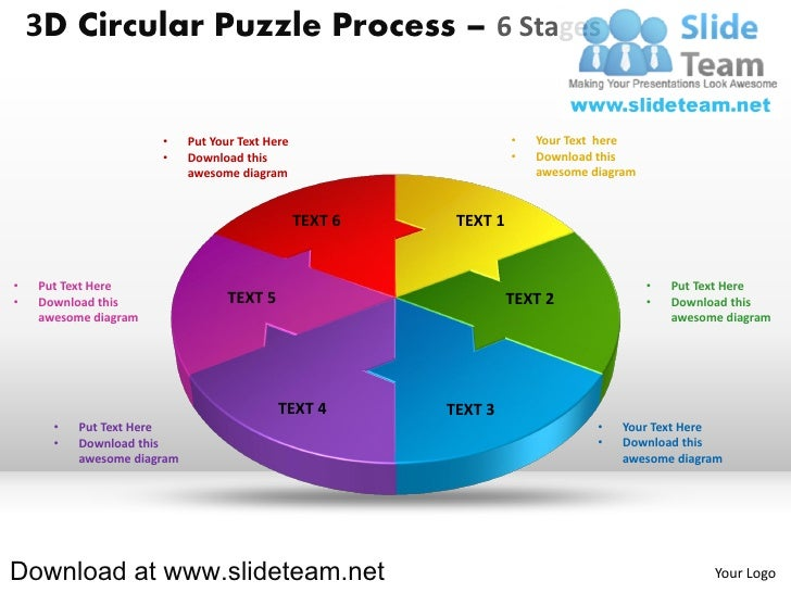3D Circular Puzzle Process – 6 Stages                      •     Put Your Text Here                      •   Your Text her...