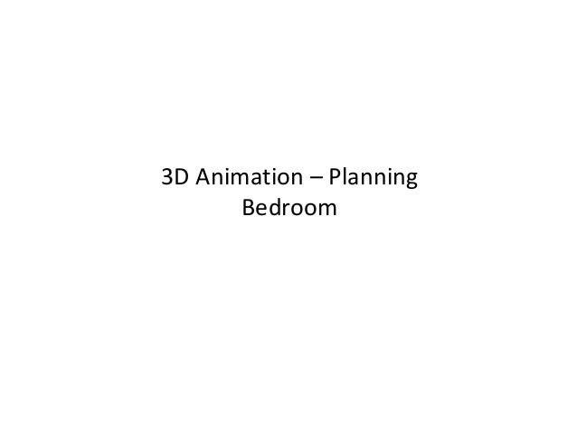 3D Animation – Planning       Bedroom