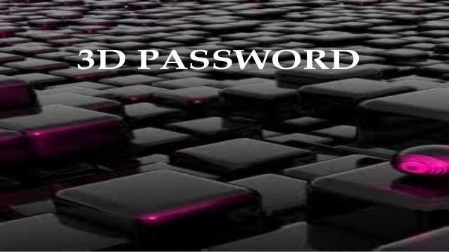 INTRODUCTION Commonly  used authentication scheme are textual passwords, graphical password and biometrics.    Combine r...