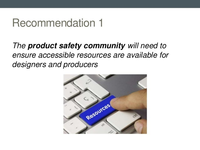 3D printing and consumer product safety recommendations Slide 3