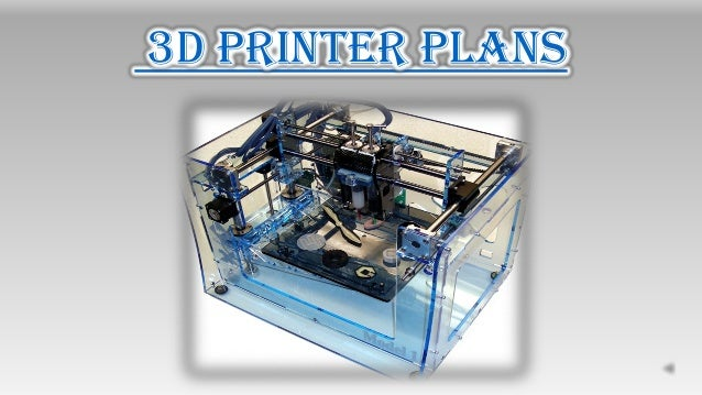 3d printer plans for 3d printer blueprints