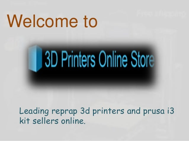 Welcome to Leading reprap 3d printers and prusa i3 kit sellers online.