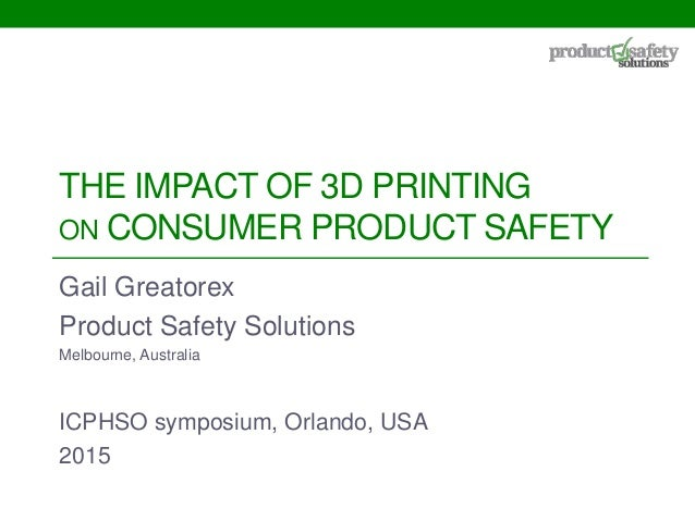 3D printing and product safety Slide 2