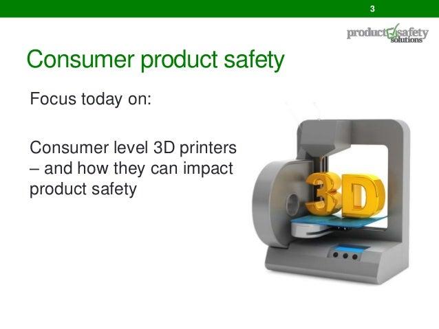 3D printing and product safety slides i3dpc Slide 3