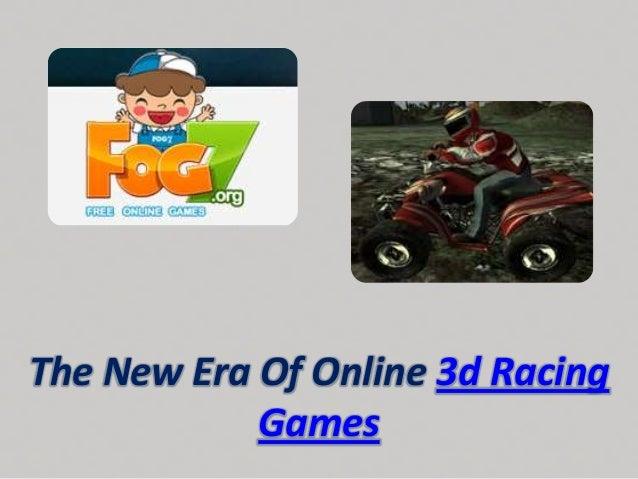 The New Era Of Online 3d RacingGames