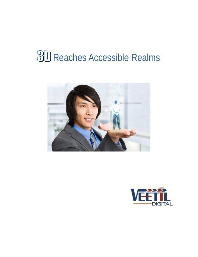 3D3D Reaches Accessible Realms