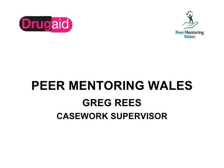 3 drug aid cymru and peer mentoring wales