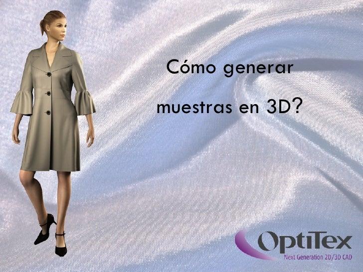 Cómo generar muestras en 3D ?