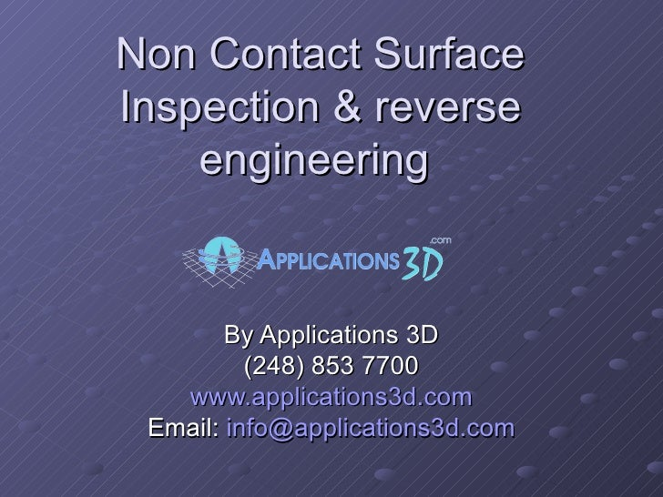 Non Contact Surface Inspection & reverse engineering  By Applications 3D (248) 853 7700 www.applications3d.com Email:  [em...