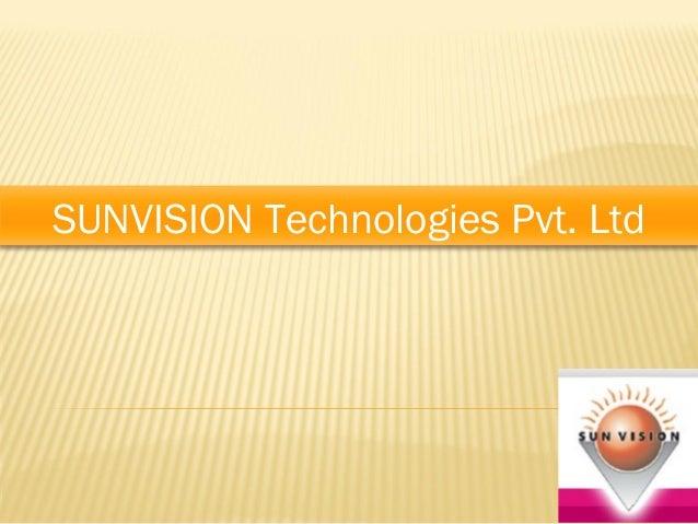 SUNVISION Technologies Pvt. Ltd