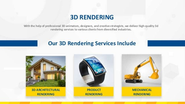 ARCHITECTURAL 3D RENDERING Our Architectural 3D Rendering Services Include INTERIOR RENDERING EXTERIOR RENDERING WALKTHROU...