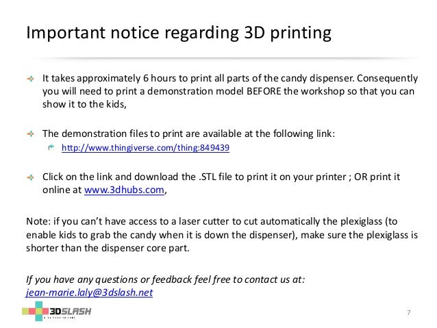 3D Slash - Candy Dispenser - How to run a 3d printing