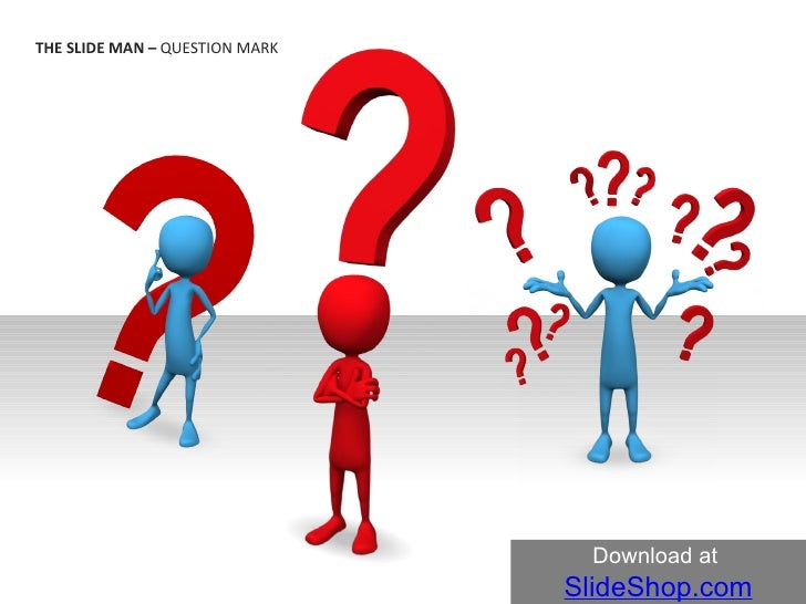 THE SLIDE MAN –  QUESTION MARK