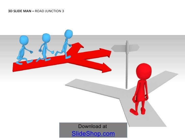 3D SLIDE MAN –  ROAD JUNCTION 3