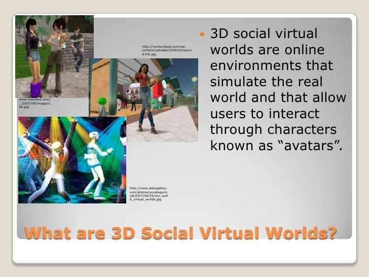 from Jessie 3d dating virtual worlds