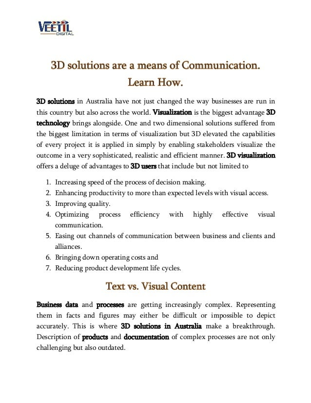 3D solutions are a means of Communication. Learn How. 3D solutions in Australia have not just changed the way businesses a...