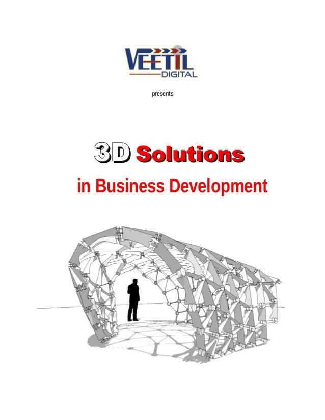 presents 3D3D SolutionsSolutions in Business Development