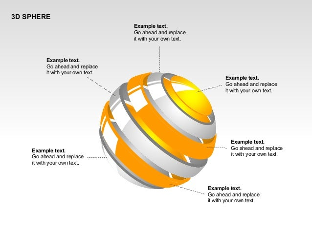 3D SPHERE Example text. Go ahead and replace it with your own text. Example text. Go ahead and replace it with your own te...