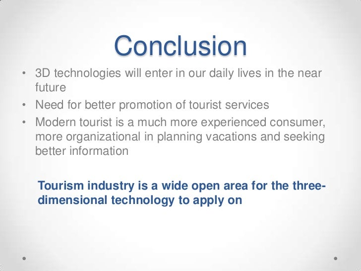 tourist and travel conclusion Conclusions box 1: impacts of tourism on incomes & employment in nepal   with tourism such as hotels, travel agents, airlines and tour operators as well.