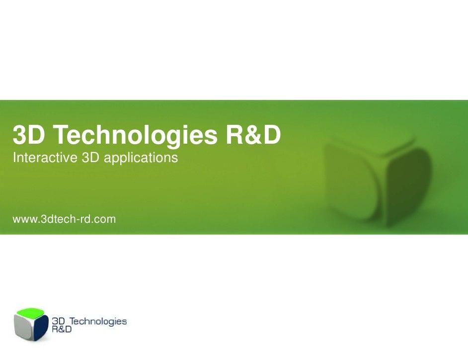 3D Technologies R&DInteractive 3D applicationswww.3dtech-rd.com