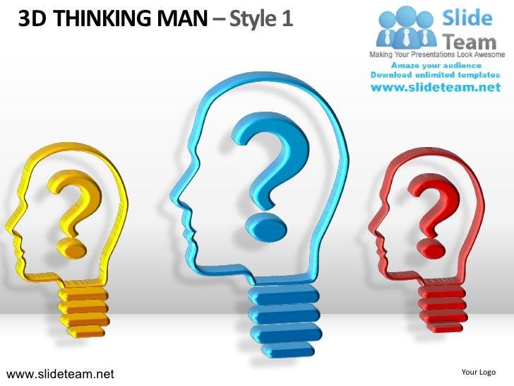 3D THINKING MAN – Style 1www.slideteam.net            Your Logo