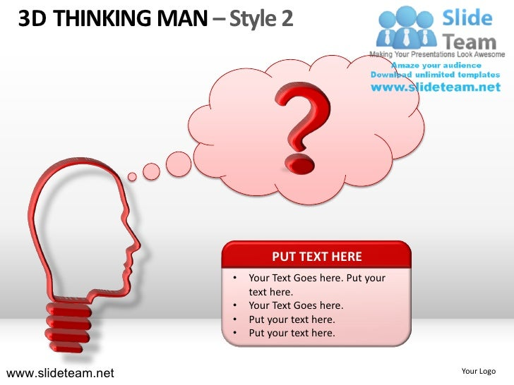 3D THINKING MAN – Style 2                            PUT TEXT HERE                    •   Your Text Goes here. Put your   ...