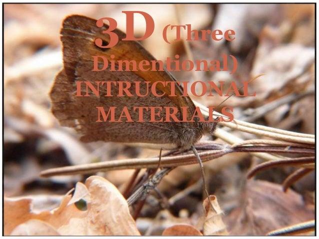 3D (Three Dimentional) INTRUCTIONAL MATERIALS