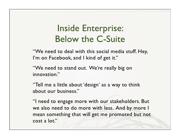 """Inside Enterprise:           Below the C-Suite """"We need to deal with this social media stuff. Hey, I'm on Facebook, and I ..."""