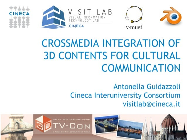 Outline The role of computational graphics in CINECA 3D contents for Cultural Heritage : VR and AR applications, animation...