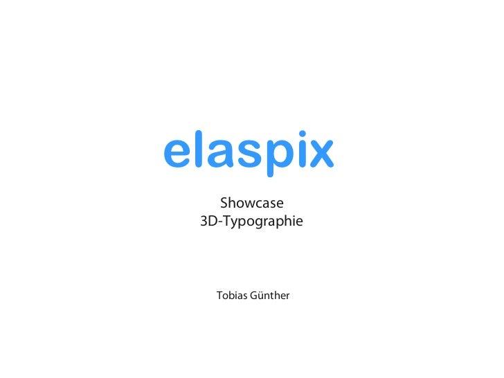 elaspix   Showcase 3D-Typographie   Tobias Günther