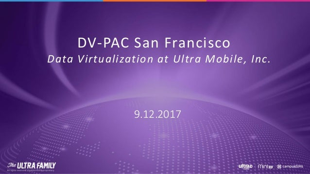DV-PAC San Francisco Data Virtualization at Ultra Mobile, Inc. 9.12.2017