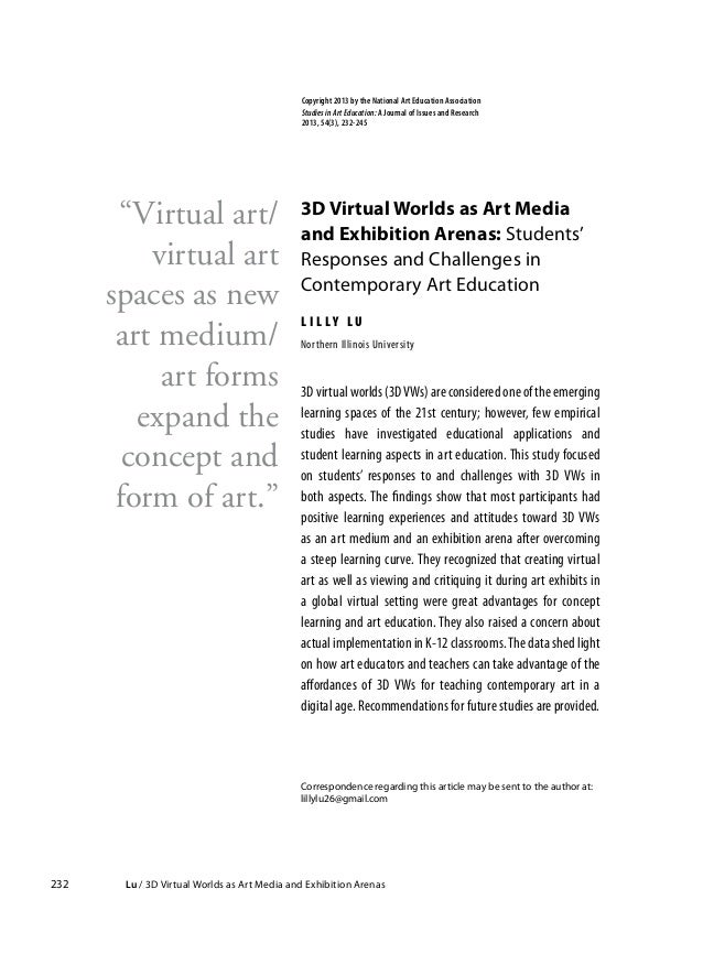 232 Lu / 3D Virtual Worlds as Art Media and Exhibition Arenas 3D Virtual Worlds as Art Media and Exhibition Arenas: Stude...