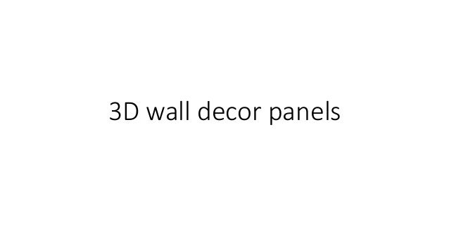 3D wall decor panels