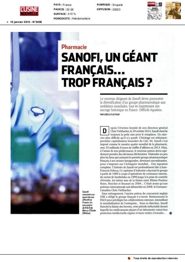 Pharmacie SANOR , UN GÉANT FRANÇAIS . . . TROP FRANÇAIS ? Sanofi concentreun quartdeson effectifen France.Ici, soncentre d...