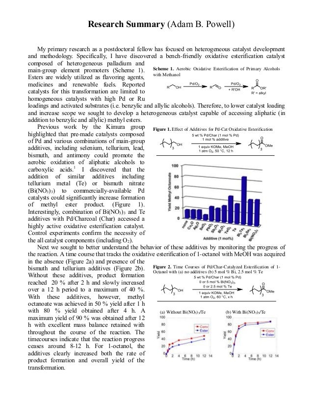 Research Summary (Adam B. Powell) My primary research as a postdoctoral fellow has focused on heterogeneous catalyst devel...