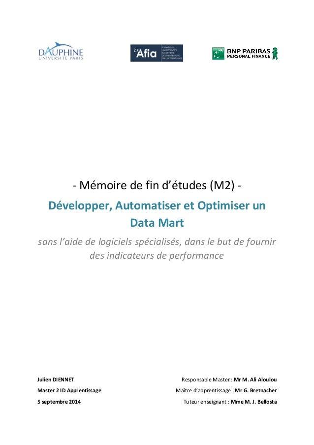- Mémoire de fin d'études (M2) - Développer, Automatiser et Optimiser un Data Mart sans l'aide de logiciels spécialisés, d...