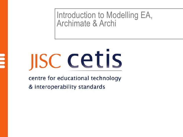 Introduction to Modelling EA,Archimate & Archi