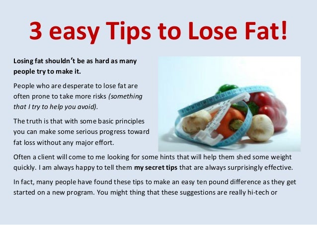 3 Easy Tips To Lose Fat
