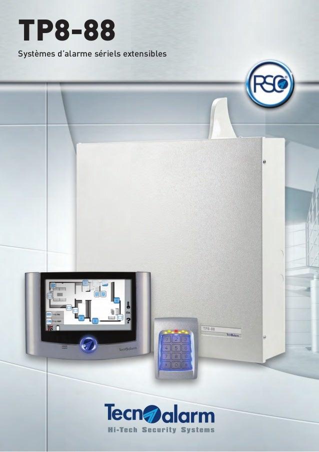 TP8-88  Systèmes d'alarme sériels extensibles