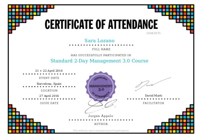 Sara Lozano Standard 2-Day Management 3.0 Course 16043075 21 + 22 April 2016 Barcelona, Spain 27 April 2016 David Marti