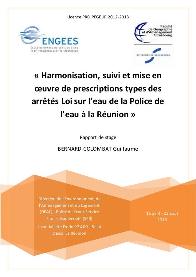 Licence PRO PEGEUR 2012-2013 « Harmonisation, suivi et mise en œuvre de prescriptions types des arrêtés Loi sur l'eau de l...
