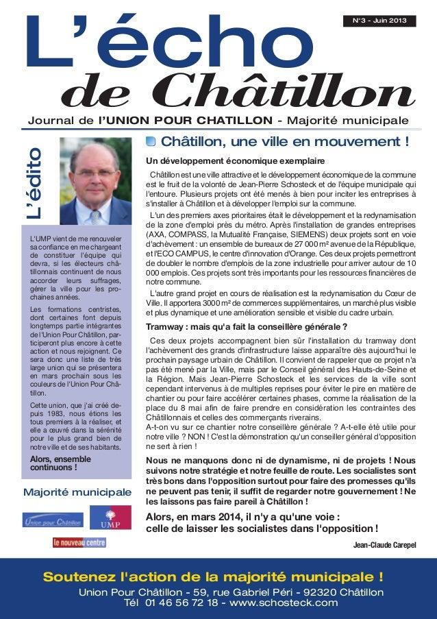 L'échode ChâtillonJournal de l'UNION POUR CHATILLON - Majorité municipaleN°3 - Juin 2013Soutenez laction de la majorité mu...