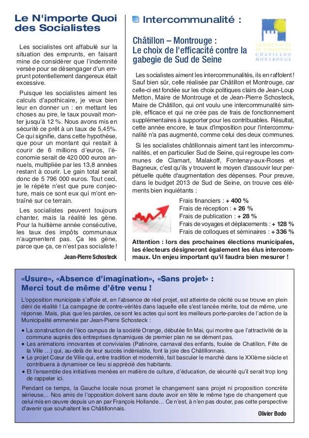 Le Nimporte Quoides SocialistesIntercommunalité :Les socialistes ont affabulé sur lasituation des emprunts, en faisantmine...