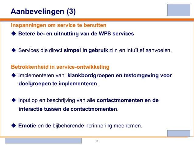 Banking - Investments - Life Insurance - Retirement Services 8 Aanbevelingen (3) Inspanningen om service te benutten u B...